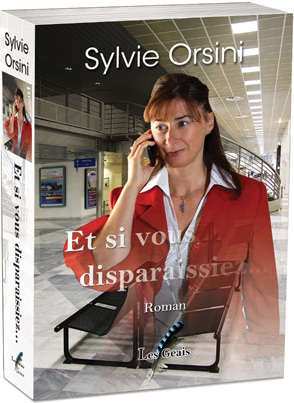 La couverture du livre Et si vous disparaissiez ?